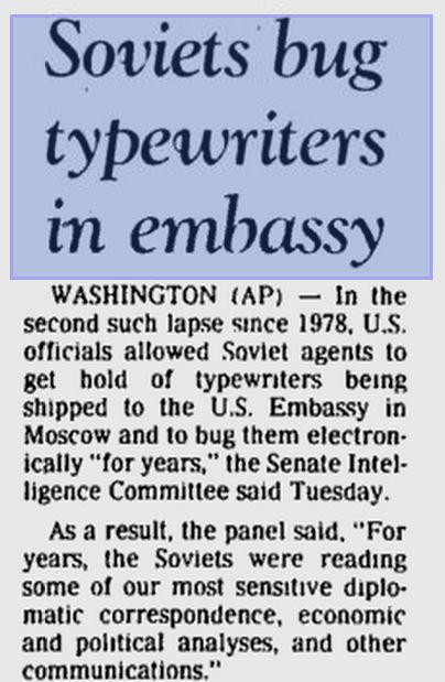 Soviets Bug Typewriters in U.S. Embassy