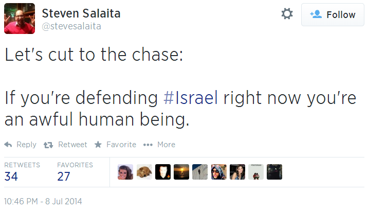 Twitter _ stevesalaita_ Let's cut to the chase_ If defending Israel horrible person