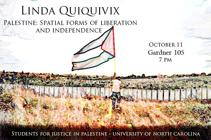 UNC Students Palestine Linda Quiquivix talk poster