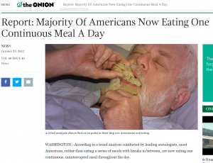 http://www.theonion.com/article/report-majority-of-americans-now-eating-one-contin-30141