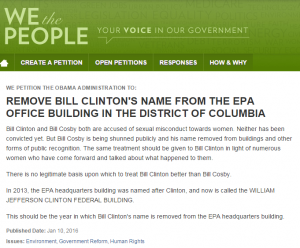 https://petitions.whitehouse.gov//petition/remove-bill-clintons-name-epa-office-building-district-columbia