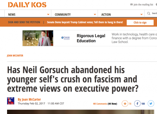 http://www.dailykos.com/story/2017/2/2/1629039/-Has-Neil-Gorsuch-abandoned-his-younger-self-s-crush-on-fascism-and-extreme-views-on-executive-power