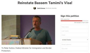 https://www.change.org/p/peter-dutton-reinstate-bassem-tamimi-s-visa