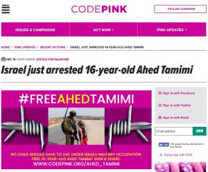 http://www.codepink.org/israel_just_arrested_16_year_old_ahed_tamimi