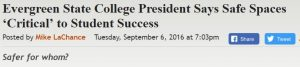 https://legalinsurrection.com/2016/09/evergreen-state-college-president-says-safe-spaces-critical-to-student-success/