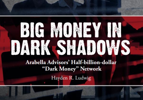 https://capitalresearch.org/app/uploads/CRC_BigMoneyInDarkShadows_v15_FINAL.pdf