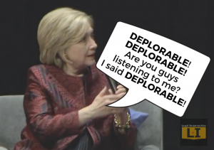 """Hillary Struggles to Maintain Relevancy by Calling Referring to Trump's Presidency as """"Deplorable"""""""