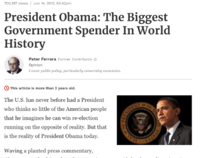 https://www.forbes.com/sites/peterferrara/2012/06/14/president-obama-the-biggest-government-spender-in-world-history/#63f747611084