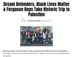 https://www.ebony.com/news/dream-defenders-black-lives-matter-ferguson-reps-take-historic-trip-to-palestine/#axzz3swi24DST