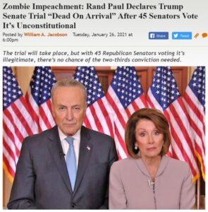 https://legalinsurrection.com/2021/01/zombie-impeachment-rand-paul-declares-trump-senate-trial-dead-on-arrival-after-45-senators-vote-its-unconstitutional/